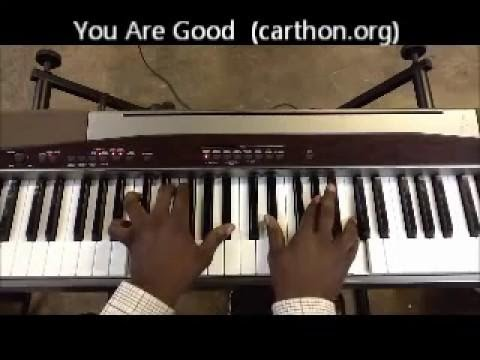 You Are Good (israel Houghton & New Breed) Lafayette Carthon Tutorial video