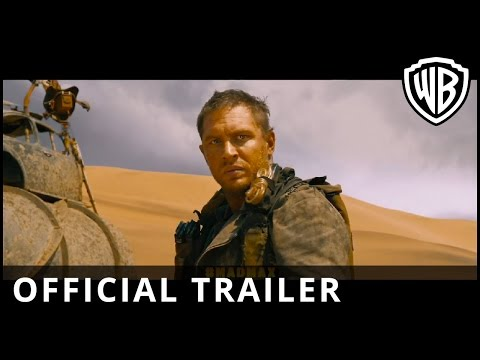 'Mad Max: Fury Road' Official Trailer featuring Tom Hardy