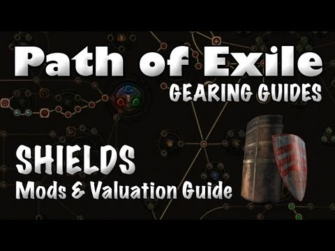 Path of Exile Gearing Guide: SHIELDS (Shield Mods & Valuation Guide)