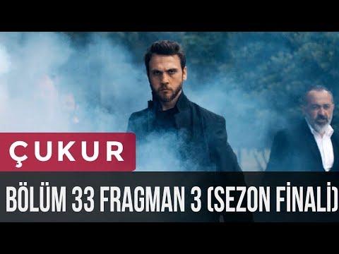 Çukur 33. Bölüm 3.Fragman Sezon Finali