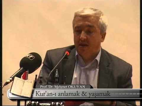 MEHMET OKUYAN - Kur'an'ı Anlamak ve Yaşamak - Sivas Konferansı