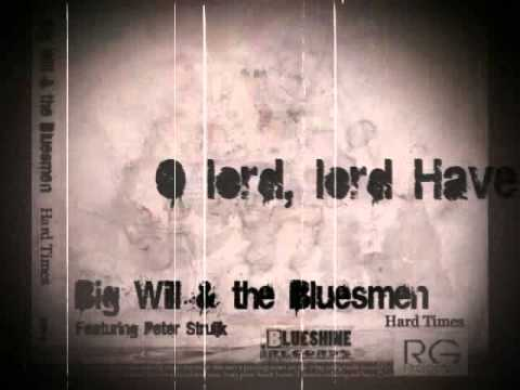Big Will&the Bluesmen Release My Soul