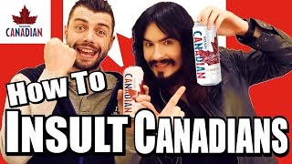 Insults/Names - You Should Never Call Canadian People!