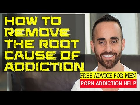 How To Identify And Remove The Root Cause Of Addiction To Porn And Drugs video