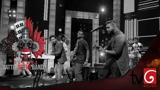 Derana Battle Of The Bands | 13rd July 2019 ( Acoustic )