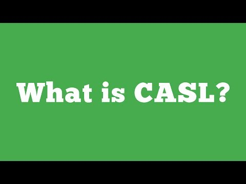 What Does Canada's Anti-Spam Legislation (CASL) Mean For Your Company?