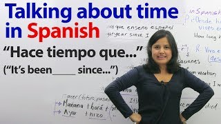 """""""Long time no see"""" in Spanish! 4 ways to talk about time in Spanish"""