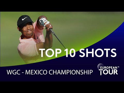 Top 10 Shots - WGC-Mexico Championship