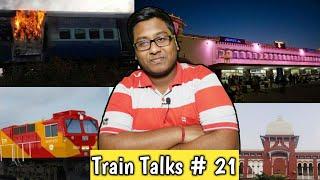 Train Talks #21 Burning Train, GE Contract cancel, Electric vehicle