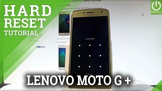 How to Hard Reset LENOVO Moto G5 Plus - Screen Lock Removal