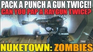 Pack A Punch A Gun TWICE In 1 Game! Can You PAP A Raygun Twice In 1 Game? Black Ops 2 Zombies (HD)