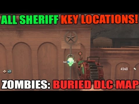 All Sheriff Key Locations For Giant BURIED Map Pack BO2 Zombies DLC