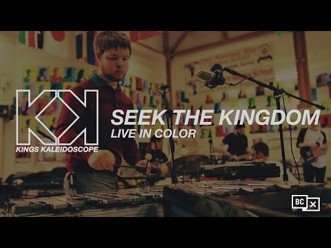 Kings Kaleidoscope - Seek Your Kingdom