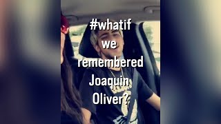 #WHATIF we remembered Joaquin Oliver?