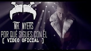 Video ¿Por Que Sigues Con El? Bryant Myers
