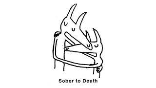 "Car Seat Headrest - ""Sober to Death"" (Official Audio)"