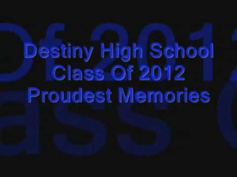 Destiny High School Senior Memories Pt 2 - 05/30/2012