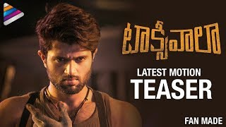 Taxiwaala Latest Motion Teaser | Vijay Deverakonda | Priyanka Jawalkar | #Taxiwaala Fan Made