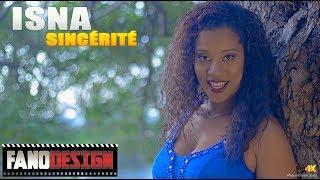 Download Lagu Sincérité - Isna [CLIP OFFICIEL] By FanoDesign #4K Gratis STAFABAND