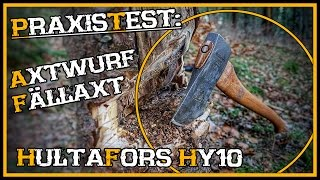 Praxistest: Hultafors Axt HY10 inkl. Axtwurf- Outdoor Bushcraft Review