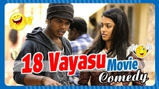18 Vayasu - 18 Vayasu | Tamil Movie Comedy | Johnny | Gayathri | Rohini