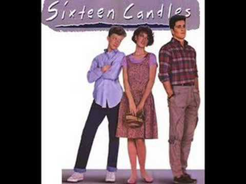Sixteen Candles - Opening Song