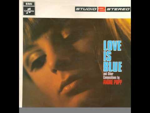 Andre Pop - Love Is Blue
