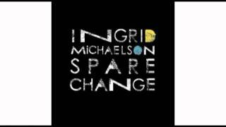 Watch Ingrid Michaelson Spare Change video