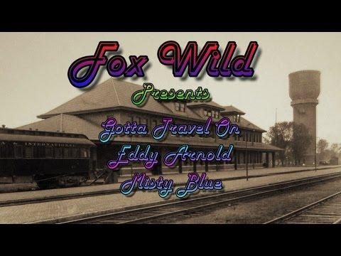 Eddy Arnold - Gotta Travel On