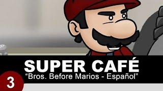 Super Cafe: Bros. Before Marios Español