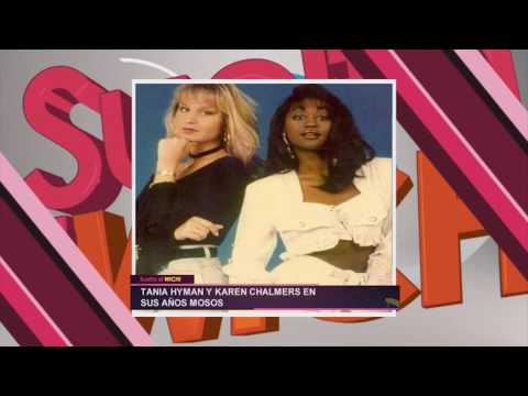 #tbt Tania Hyman y Karen Chalmers en sus años mosos