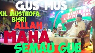 Gus Mus-ALLAH MAHA SEMAU GUE - pengajian maulid Nabi MUHAMMMAD SAW di Sepatan TANGERANG