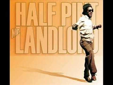 Half Pint - Mr. Landlord
