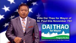 VOTE DAI THAO FOR MAYOR OF ST. PAUL