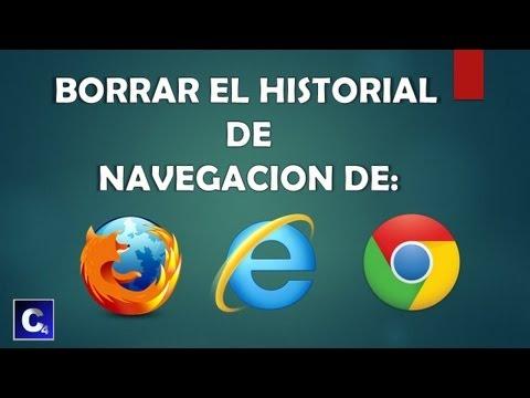 Como borrar el historial de Navegación en todos los navegadores.