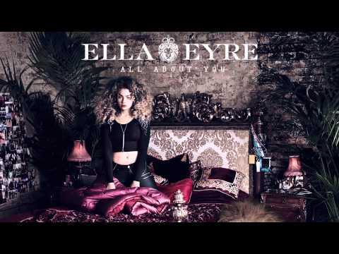 Ella Eyre - All About You (Audio)
