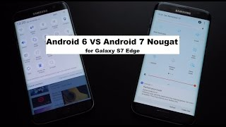 Android 7 Nougat vs Android 6 for Galaxy S7 Edge G935F Exynos
