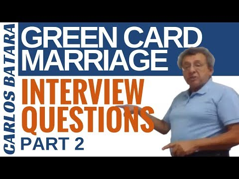 Your Green Card Marriage Interview: 12 Questions You Must Know (Part 2)