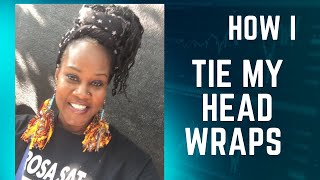 Favorite Ways I Tie My Head Scarf - VEDA day 29
