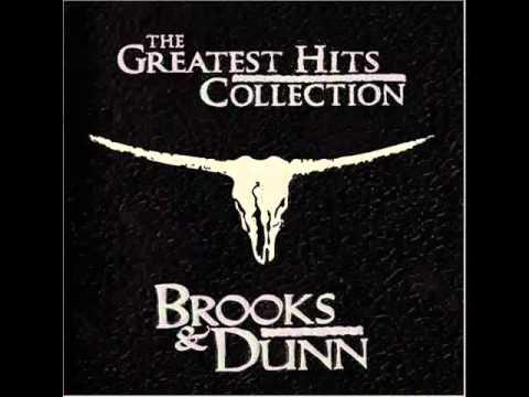 Brooks & Dunn - You