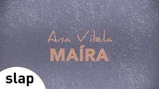 Baixar Ana Vilela - Maíra Álbum Ana Vilela