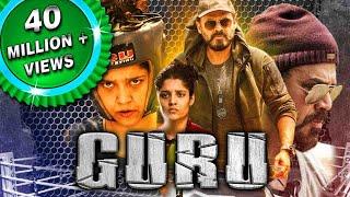 Guru 2018 New Released Hindi Dubbed Full Movie Venkatesh Ritika Singh Nassar