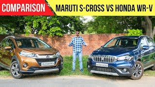 2018 Maruti S Cross VS Honda WRV - Comparison Review