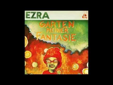Ezra – Garten Meiner Fantasie