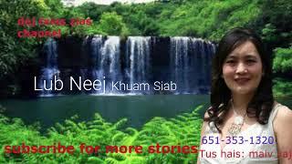 Lub Neej Khuam Siab. 07/17/2018