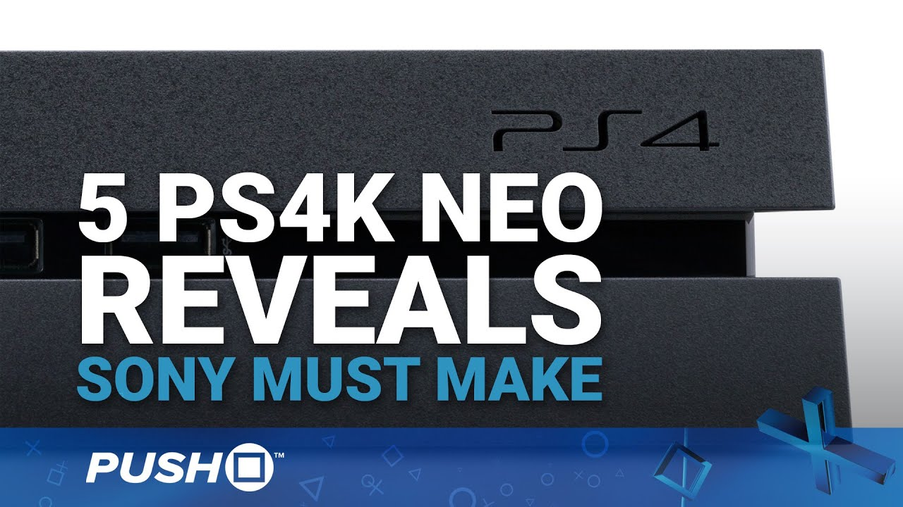 PlayStation Meeting: 5 PS4K Neo Announcements Sony Must Make | PlayStation 4 | Opinion