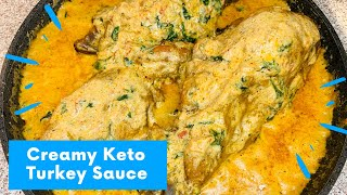 Keto Turkey Creamed Spinach Sauce | Low Carb recipe | CUISINES AND WELLNESS
