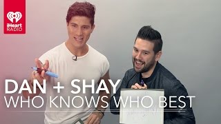 "Download Lagu Dan + Shay - ""Who Knows Who Better?"" 