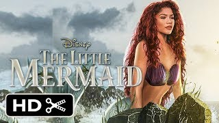 The Little Mermaid - Live Action Trailer (2020) Zendaya Disney Princess Movie HD
