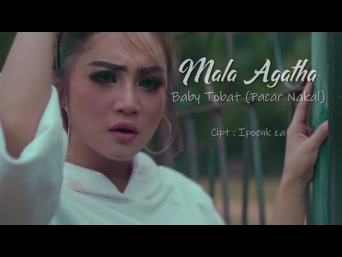 Download  Mala Agatha - Baby Tobat Pacar Nakal Gratis, download lagu terbaru